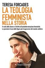 Copertina dell'audiolibro La teologia femminista nella storia di FORCADES, Teresa
