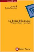 Copertina dell'audiolibro La teoria della mente di CAMAIONI, Luigia (A cura di)