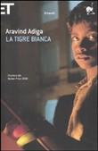 Copertina dell'audiolibro La tigre bianca di ADIGA, Aravind