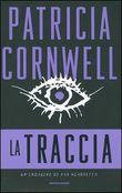 Copertina dell'audiolibro La traccia di CORNWELL, Patricia