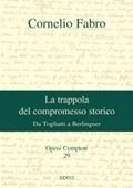 Copertina dell'audiolibro La trappola del compromesso storico di FABRO, Cornelio