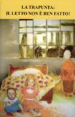 Copertina dell'audiolibro La trapunta: il letto non è ben fatto! di GIORA, Lucia
