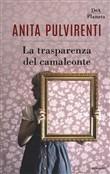 Copertina dell'audiolibro La trasparenza del camaleonte di PULVIRENTI, Anita