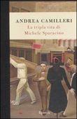 Copertina dell'audiolibro La tripla vita di Michele Sparacino