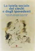 Copertina dell'audiolibro La tutela sociale dei ciechi e degli ipovedenti di ^LA TUTELA...
