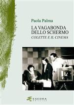 Copertina dell'audiolibro La vagabonda dello schermo: Colette e il cinema