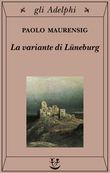 Copertina dell'audiolibro La variante di Lunenburg di MAURENSIG, Paolo