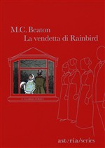 Copertina dell'audiolibro La vendetta di Rainbird di BEATON, M.C.