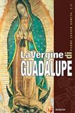 Copertina dell'audiolibro La Vergine di Guadalupe di GARCIA, Javier, Padre (Trad. Alessandro Latini)