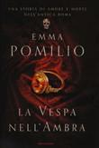 Copertina dell'audiolibro La vespa nell'ambra di POMILIO, Emma