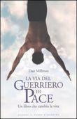 Copertina dell'audiolibro La via del guerriero di pace di MILLMAN, Dan