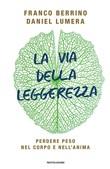 Copertina dell'audiolibro La via della leggerezza di BERRINO, Franco - LUMERA, Daniel