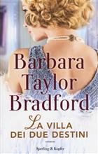 Copertina dell'audiolibro La villa dei due destini di BRADFORD, Barbara Taylor