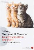 Copertina dell'audiolibro La vita emotiva dei gatti: un viaggio nel cuore felino di MASSON, Jeffrey Moussaieff
