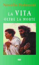 Copertina dell'audiolibro La vita oltre la morte di PEDERZINI, don Novello