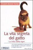 Copertina dell'audiolibro La vita segreta del gatto di MARSHALL THOMAS, Elizabeth