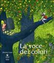Copertina dell'audiolibro La voce dei colori di LIAO, Jimmy