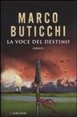 Copertina dell'audiolibro La voce del destino di BUTICCHI, Marco