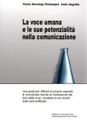 Copertina dell'audiolibro La voce umana e le sue potenzialità nella comunicazione di DEVETAG CHALAUPKA, Flavio - SAGRILLO, Felix