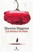 Copertina dell'audiolibro La zecca e la rosa di MAGGIANI, Maurizio