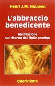 Copertina dell'audiolibro L'abbraccio benedicente. Meditazione sul ritorno del figlio prodigo di NOUWEN, Henri J.M. (Traduzione di   M.C. Bricchi)