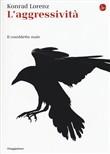 Copertina dell'audiolibro L'aggressività: il cosidetto male di LORENZ, Konrad