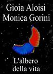 Copertina dell'audiolibro L'albero della vita di ALOISI, Gioia - GORINI, Monica