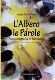 Copertina dell'audiolibro L'Albero e le Parole di DE LA PIERRE, Sergio