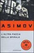 Copertina dell'audiolibro L'altra faccia della spirale di ASIMOV, Isaac