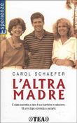 Copertina dell'audiolibro L'altra madre di SCHAEFER, Carol