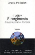 Copertina dell'audiolibro L'altro Risorgimento di PELLICCIARI, Angela