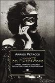 Copertina dell'audiolibro L'amante dell'imperatore di PETACCO, Arrigo