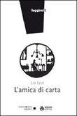 Copertina dell'audiolibro L'amica di carta di LEVI, Lia