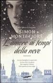 Copertina dell'audiolibro L'amore ai tempi della neve di MONTEFIORE, Simon