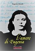 Copertina dell'audiolibro L'amore di Eugenia di BIONDI, Eugenia