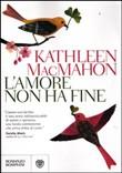 Copertina dell'audiolibro L'amore non ha fine di MacMAHON, Kathleen