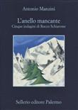 Copertina dell'audiolibro L'anello mancante. Cinque indagini di Rocco Schiavone di MANZINI, Antonio