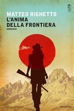 Copertina dell'audiolibro L'anima della frontiera di RIGHETTO, Matteo