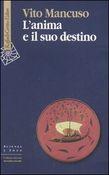 Copertina dell'audiolibro L'anima e il suo destino di MANCUSO, Vito