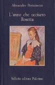 Copertina dell'audiolibro L'anno che uccisero Rosetta di PERISSINOTTO, Alessandro