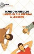 Copertina dell'audiolibro L'anno  in cui imparai a leggere di MARSULLO, Marco