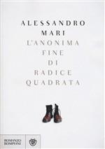 Copertina dell'audiolibro L'anonima fine di radice quadrata di MARI, Alessandro