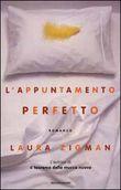 Copertina dell'audiolibro L'appuntamento perfetto di ZIGMAN, Laura