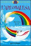 Copertina dell'audiolibro L'arcobalena di SARDI, Massimo