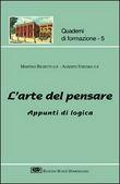 Copertina dell'audiolibro L'arte del pensare: appunti di logica di RIGHETTI, Martino - STRUMIA, Alberto