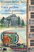 Copertina dell'audiolibro L'arte perduta della gratitudine di McCALL SMITH, Alexander