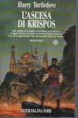 Copertina dell'audiolibro L'ascesa di Krispos di TURTLEDOVE, Harry (Trad. Annarita Guarnieri)