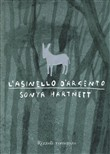 Copertina dell'audiolibro L'asinello d'argento di HARTNETT, Sonya