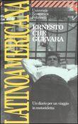 Copertina dell'audiolibro Latinoamericana. Un diario per un viaggio in motocicletta di GUEVARA, Ernesto