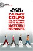 Copertina dell'audiolibro L'audace colpo dei quattro di Rete Maria che sfuggirono alle Miserabili Monache